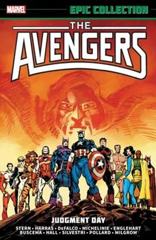 Avengers Epic Collection: Judgment Day - Book #16 of the Avengers 1963-1996 #278-285, Annual