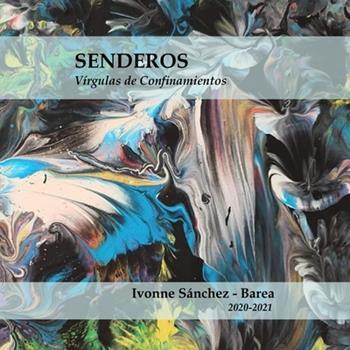 Paperback Senderos: V?rgulas de Confinamientos [Spanish] Book