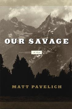 Our Savage: A Novel 159376023X Book Cover