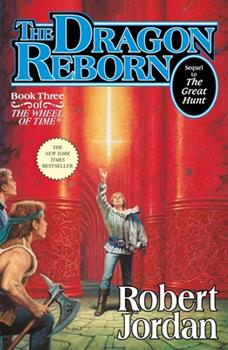 The Dragon Reborn - Book #3 of the Wheel of Time