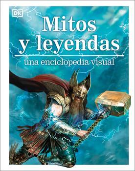 Hardcover Mitos Y Leyendas: Una Enciclopedia Visual [Spanish] Book