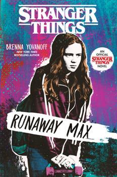 Stranger Things: Runaway Max 1984895958 Book Cover