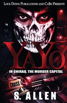 Paperback Yayo: In Chiraq, The Murder Capital Book