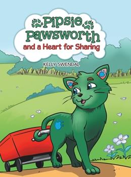 Hardcover Pipsie Pawsworth and a Heart for Sharing Book