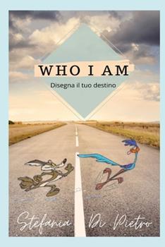 Paperback Who I Am: Disegna il tuo destino [Italian] Book