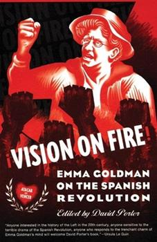 Vision on Fire: Emma Goldman on the Spanish Revolution 1904859577 Book Cover