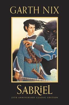 Hardcover Sabriel 25th Anniversary Classic Edition Book