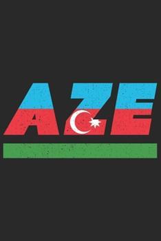 Paperback Aze : Aserbaidschan Notizbuch Mit Karo 120 Seiten in Wei�. Notizheft Mit der Aserbaidschanischen Flagge [German] Book
