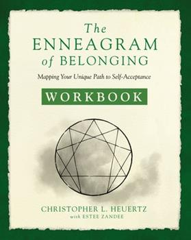 Paperback The Enneagram of Belonging Workbook : A Compassionate Journey of Self-Acceptance Book