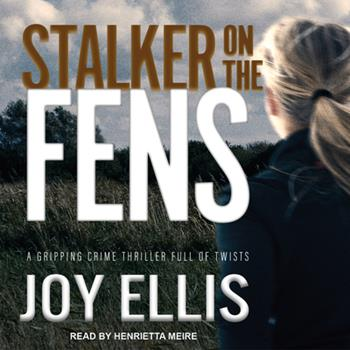 Stalker on the Fens - Book #5 of the DI Nikki Galena