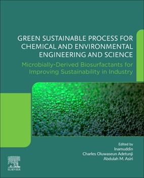 Paperback Green Sustainable Process for Chemical and Environmental Engineering and Science: Microbially-Derived Biosurfactants for Improving Sustainability in I Book