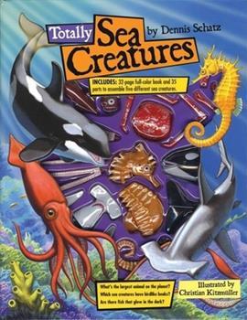 Totally Sea Creatures 1592230873 Book Cover