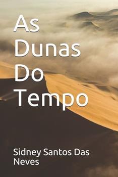 Paperback As Dunas Do Tempo [Portuguese] Book
