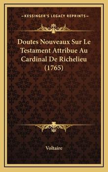 Hardcover Doutes Nouveaux Sur le Testament Attribue Au Cardinal de Richelieu Book