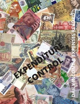 Paperback Expenditure Control : Daily Income & Expenses Rekord, Expenditure Control Notebook, Daily Expenses Record, Build up Your Saving Goal. a Simple Household Budget Spreadsheet Book
