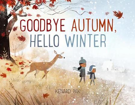 Hardcover Goodbye Autumn, Hello Winter Book