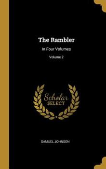 Hardcover The Rambler: In Four Volumes; Volume 2 Book
