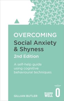 Overcoming Social Anxiety and Shyness - Book  of the Overcoming