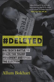 Hardcover #deleted : Big Tech's Battle to Erase the Trump Movement and Steal the Election Book