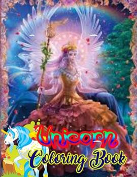 Paperback Unicorn Coloring Book: An Adult Coloring Book with Magical Animals, Cute Princesses, and Fantasy Scenes for Relaxation Book
