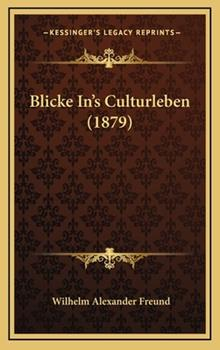 Hardcover Blicke In'S Culturleben Book