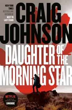 Hardcover Daughter of the Morning Star: A Longmire Mystery Book