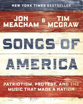 Hardcover Songs of America: Patriotism, Protest, and the Music That Made a Nation Book