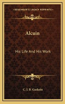 Hardcover Alcuin : His Life and His Work Book