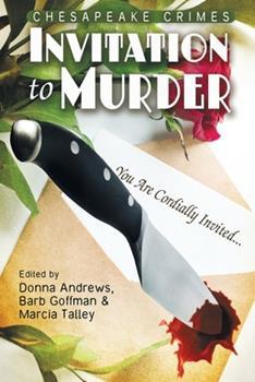 Chesapeake Crimes: Invitation to Murder 1479454753 Book Cover