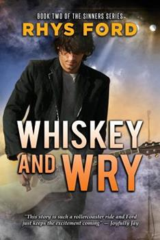 Whiskey and Wry - Book #2 of the Sinners