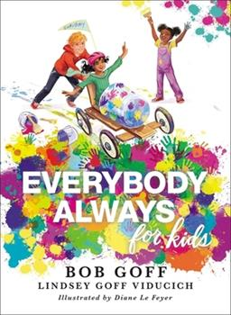 Everybody, Always for Kids 1400220831 Book Cover