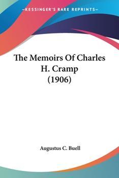 Paperback The Memoirs of Charles H Cramp Book