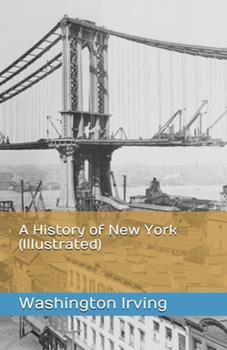 Paperback A History of New York (Illustrated) Book
