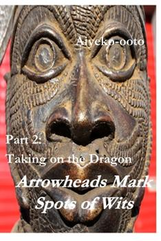 Paperback Arrowheads Mark Spots of Wits 2 Book