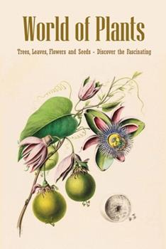 Paperback World of Plants: Trees, Leaves, Flowers and Seeds - Discover the Fascinating: Houseplants Book