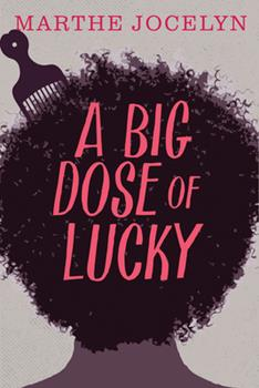 A Big Dose of Lucky 1459806689 Book Cover