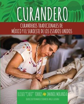 Paperback Curandero: Traditional Healers of Mexico and the Southwest (Spanish) Book