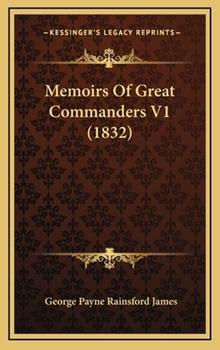 Hardcover Memoirs Of Great Commanders V1 (1832) Book