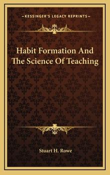 Hardcover Habit Formation and the Science of Teaching Book