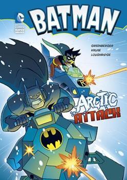 Arctic Attack - Book  of the DC Super Heroes: Batman