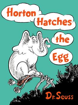 Horton Hatches the Egg 039480077X Book Cover