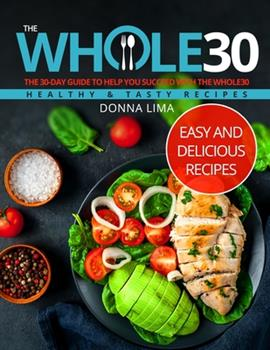 Paperback Whole30: Easy and Delicious Recipes Book