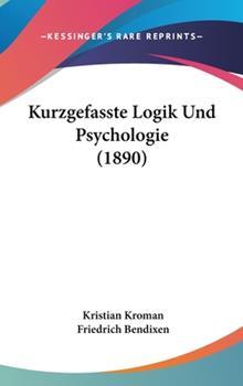Hardcover Kurzgefasste Logik und Psychologie Book