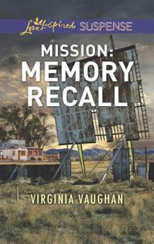 Mission: Memory Recall - Book #6 of the Rangers Under Fire