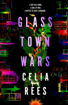 Glass Town Wars 1782691634 Book Cover