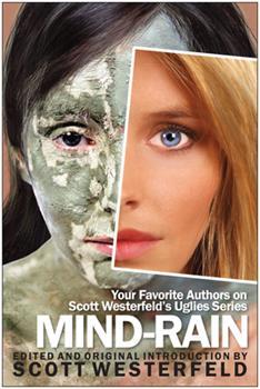 Paperback Mind-Rain: Your Favorite Authors on Scott Westerfeld's Uglies Series Book