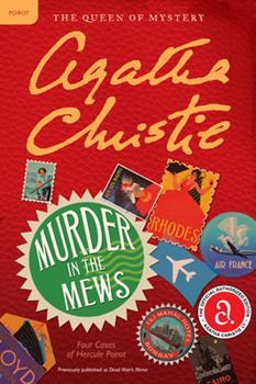 Murder in the Mews - Book #18 of the Hercule Poirot