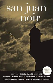 San Juan Noir - Book  of the Akashic noir