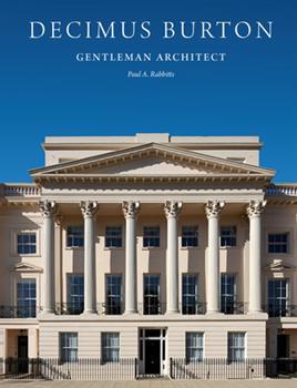 Hardcover Decimus Burton: Gentleman Architect Book