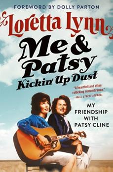 Paperback Me & Patsy Kickin' Up Dust: My Friendship with Patsy Cline Book